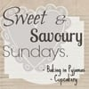 Sweet & Savoury Sundays