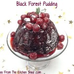 Black Forest Pudding is the perfect Christmas pudding alternative, liqueur soaked cherries top this steamed chocolate pudding - delicious!